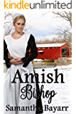 The Amish Bishop: Two Amish Suspense & Romance Books