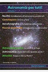 Astronomia per tutti: volume 1 (Italian Edition) Kindle Edition