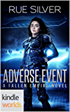 Fallen Empire: Adverse Event (Kindle Worlds)