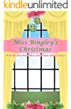 Miss Bingley's Christmas: A Pride and Prejudice Variation