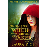 The Binding Witch and the Fortune Taker: The Kate Roark Magic Series #1 (English Edition)