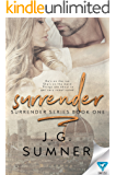Surrender (Surrender Series Book 1)