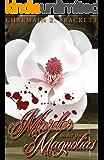 Murder Under the Magnolias (Grace's Augusta Mysteries Book 1)