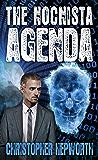 The Nocnista Agenda: A Political Financial Thriller (Sam Jardine Crime Thrillers Book 2)