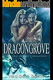 The Dragon Mate's Awakening (Dragongrove Book 3)