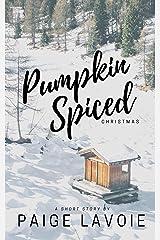 A Pumpkin Spiced Christmas Kindle Edition