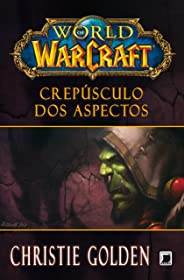 Crepúsculo dos aspectos - World of Warcraft