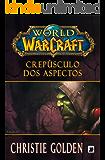Crepúsculo dos aspectos - World of Warcraft