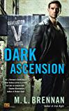 Dark Ascension: A Generation V Novel
