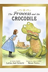 The Princess and the Crocodile Hardcover