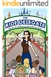 The Ride Delegate: Memoir of a Walt Disney World VIP Tour Guide