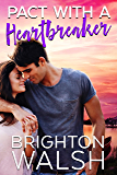 Pact with a Heartbreaker: A Best Friends to Lovers Summer Romance (Havenbrook Book 3)