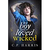 the boy who loved Wicked