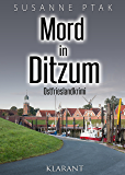 Mord in Ditzum. Ostfrieslandkrimi (Dr. Josefine Brenner ermittelt 5)