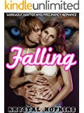 Falling: Werewolf Shifter and Pregnancy Romance