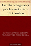 Cartilha de Segurança para Internet - Parte 10: Glossário