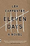 Eleven Days (Vintage Contemporaries)