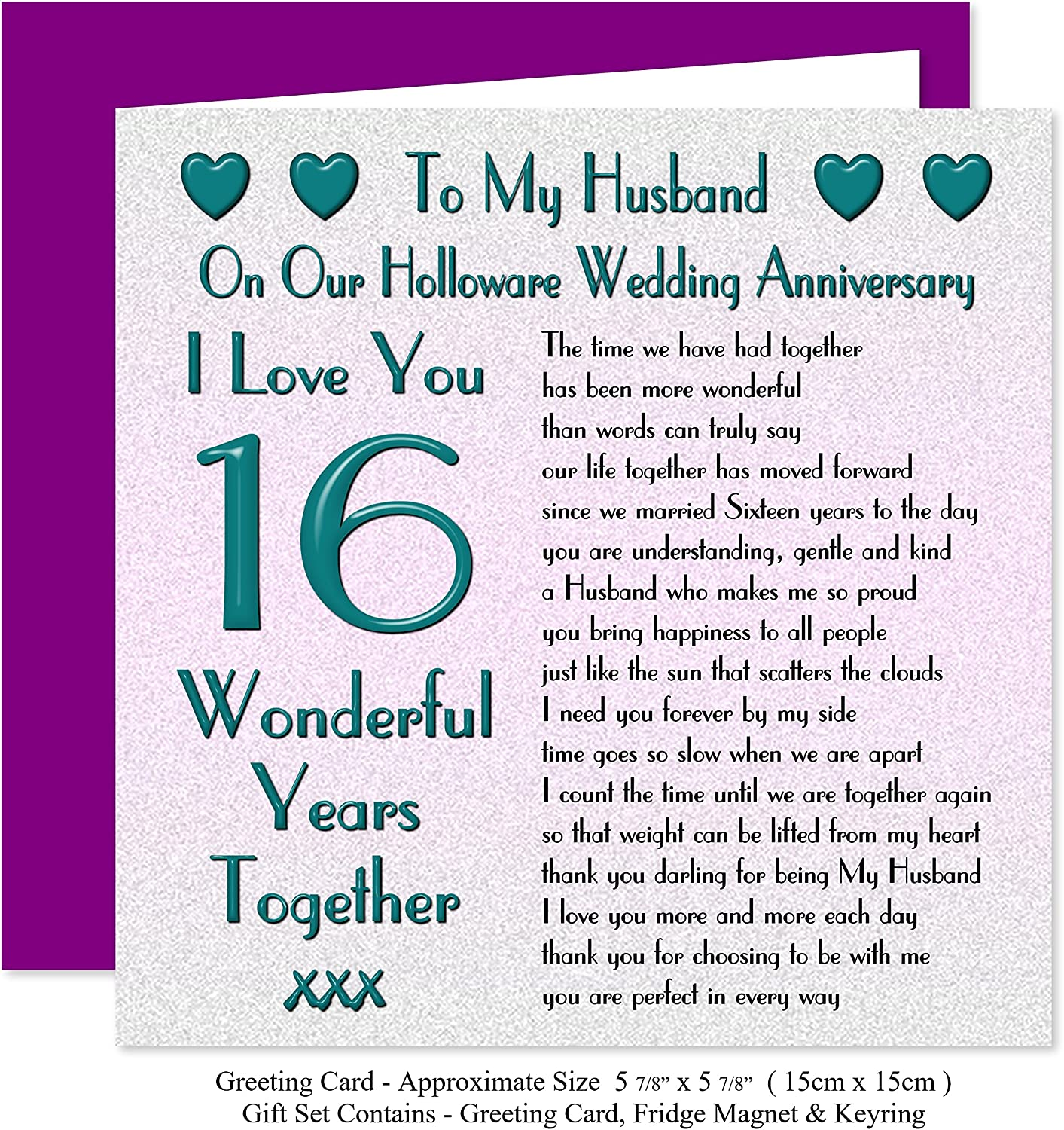 My Husband 16th Wedding Anniversary Gift Set Card Keyring Fridge Magnet Present On Our Holloware Anniversary 16 Years Sentimental Verse I Love You Amazon Co Uk Office Products