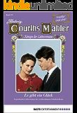 Hedwig Courths-Mahler - Folge 133: Es gibt ein Glück