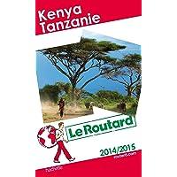 Le Routard Kenya, Tanzanie 2014/2015