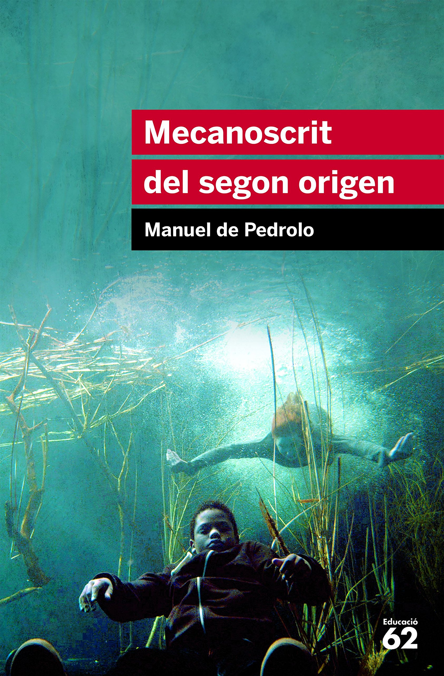 Mecanoscrit Del Segon Origen (Educació 62) Tapa blanda – 4 jul 2013 Manuel de Pedrolo Educaula 8415192878 Classic science fiction