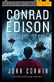 Conrad Edison and the Anchored World (Overworld Arcanum Book 2) (English Edition)
