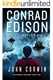 Conrad Edison and the Anchored World (Overworld Arcanum Book 2)