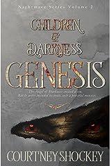 Children of Darkness: Genesis (Nightmare Series Book 2) Kindle Edition