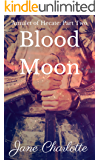 Blood Moon: Amulet of Hecate: Part Two