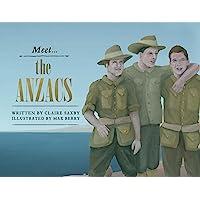 Meet... The Anzacs