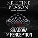 Shadow of Perception: CORE Shadow Trilogy, Book 2