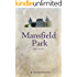 Mansfield Park (English edition)【曼斯菲尔德庄园(英文版)】