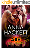 Ash: Scifi Alien Invasion Romance (Hell Squad Book 14)
