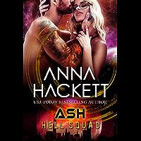 Ash: Scifi Alien Invasion Romance (Hell Squad Book 14) (English Edition)