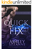 Quick Fix: Book 1 (Suddenly Satisfied)
