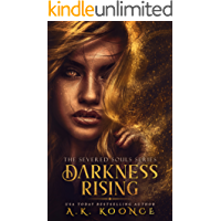 Darkness Rising: A Reverse Harem Series (The Severed Souls Series Book 1)