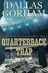 Quarterback Trap (A Carlos McCrary, Private Investigator, Mystery Thriller Series Book 3) Kindle Edition
