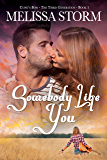 Somebody Like You (Cupid's Bow: The Third Generation Book 1)