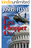 The Last Chopper Out (A Jim McGill Novel Book 10)