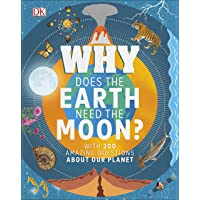 Why Does The Earth Need The Moon?: With