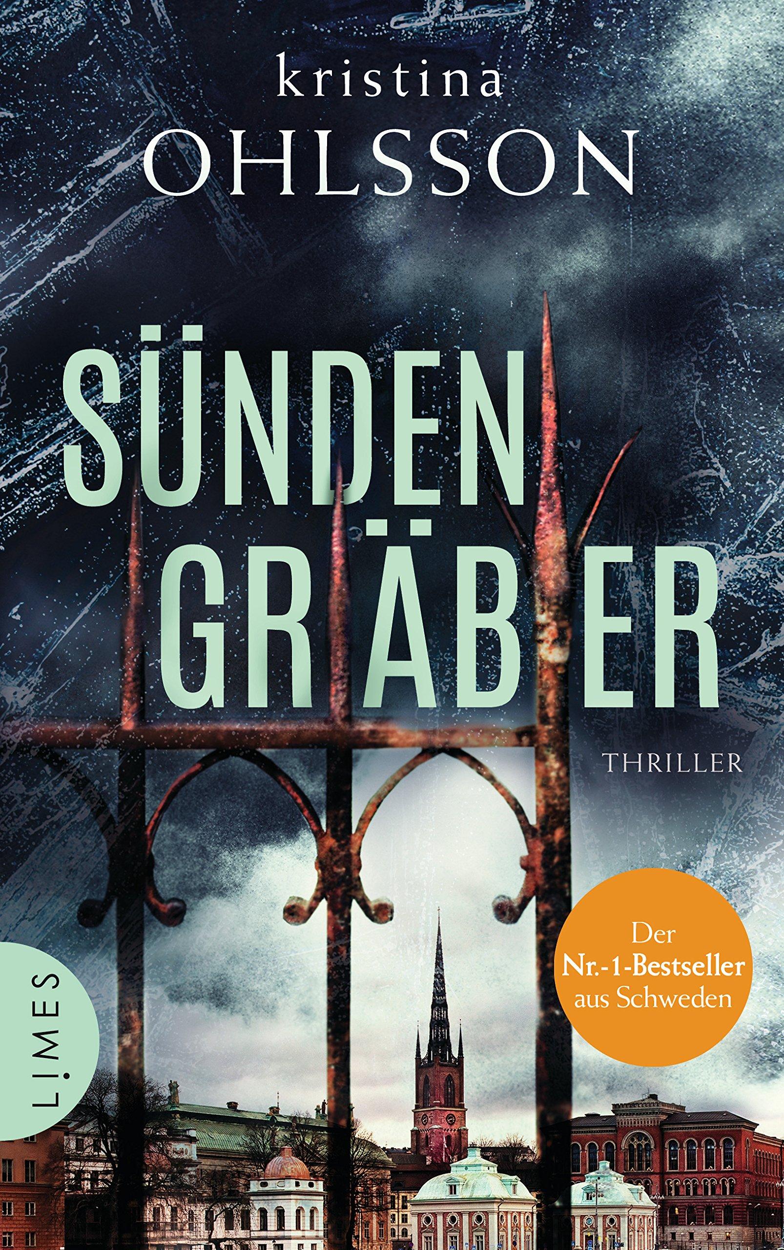 Sündengräber: Thriller (Fredrika Bergmann, Band 6) Gebundenes Buch – 14. Januar 2019 Kristina Ohlsson Susanne Dahmann Limes Verlag 3809026972