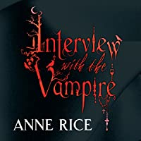 Interview With The Vampire: The Vampire Chronicles, Book 1