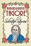 Selected Stories of Rabindranath Tagore (General Press) (English Edition)