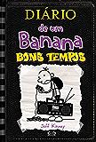 Diário de um Banana: Bons tempos