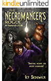 The Necromancer's Rogue (The Underground City Series Book 2)