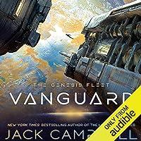 Vanguard: The Genesis Fleet, Book 1
