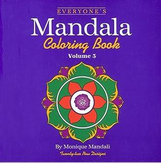 Everyones Mandala Coloring Book Vol 3 Volume