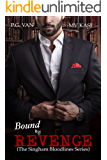 Bound by Revenge (The Singham Bloodlines Book 1) (English Edition)
