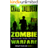 Zombie Warfare: Impact Series - Book 3 of 3