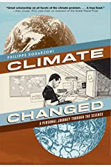 Climate Changed: A Personal Journey through the Science Kindle Edition